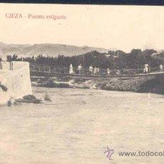Postales: CIEZA (MURCIA).- PUENTE COLGANTE. Lote 26101755