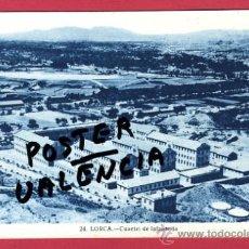 Postales: LORCA, MURCIA, CUARTEL DE INFANTERIA, P62237. Lote 27471950