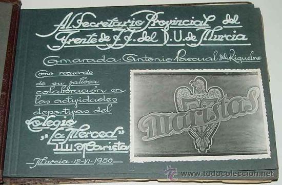 ANTIGUO ALBUM DEL COLEGIO MARISTA LA MERCED - MURCIA - ALBUM REALIZADO PARA ANTONIO PASQUAL DE RIQUE (Postales - España - Murcia Moderna (desde 1.940))