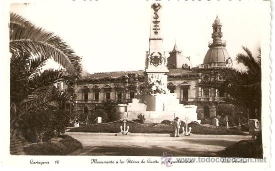CARTAGENA Nº 16 MONUMENTO A LOS HEROES DE CAVITE Y AYUNTAMIENTO EDICIONES ARRIBAS S/C. (Postales - España - Murcia Moderna (desde 1.940))