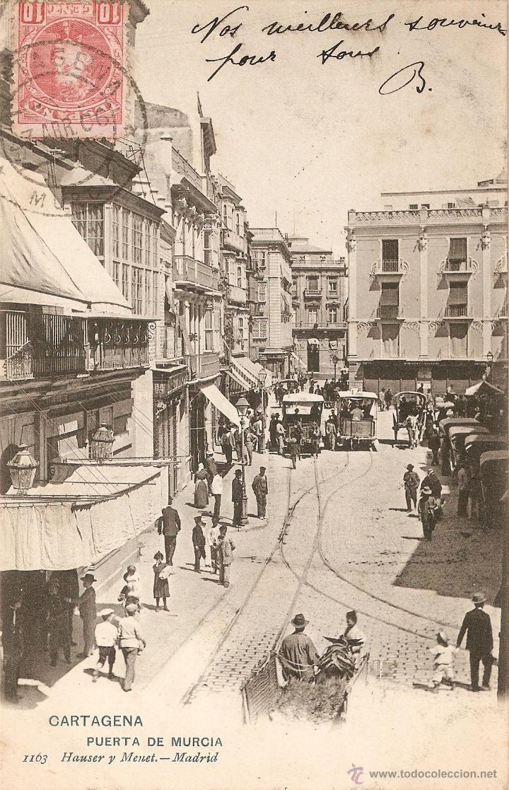 CARTAGENA Nº1163 PUERTA DE MURCIA HAUSER Y MENET CIRCULADA EN 1906 (Postales - España - Murcia Antigua (hasta 1.939))
