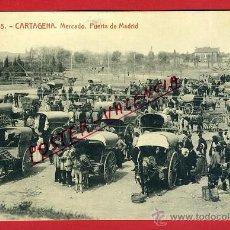 Postales: POSTAL CARTAGENA , MERCADO , PUERTA DE MADRID , ORIGINAL, P90469. Lote 40053921