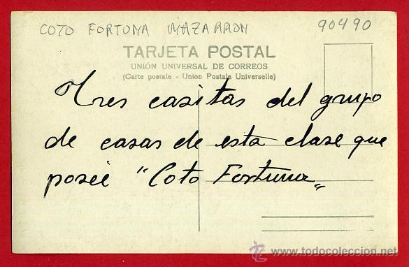 Postales: POSTAL MAZARRON, MURCIA , FOTOGRAFICA, COTO FORTUNA , 3 CASITAS GRUPO TRABAJADORES , ORIGINAL,P90490 - Foto 2 - 40054661