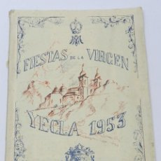 Postales: REVISTA PROGRAMA OFICIAL DE LAS EXTRAORDINARIAS FIESTAS QUE LA CIUDAD DE YECLA, AÑO 1953, CELEBRARA . Lote 38288624