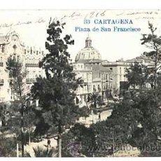 Postales: MURCIA CARTAGENA PLAZA DE SAN FRANCISCO. POSTAL FOTOGRAFICA, CIRCULADA. Lote 41104458