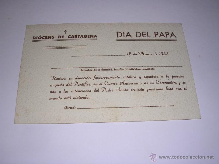CARTAGENA - DIOCESIS DE CARTAGENA AL PAPA -DIA DEL PAPA 12 MARZO 1943 . 14X9 CM. (Postales - España - Murcia Moderna (desde 1.940))