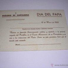 Postales: CARTAGENA - DIOCESIS DE CARTAGENA AL PAPA -DIA DEL PAPA 12 MARZO 1943 . 14X9 CM. . Lote 43977185