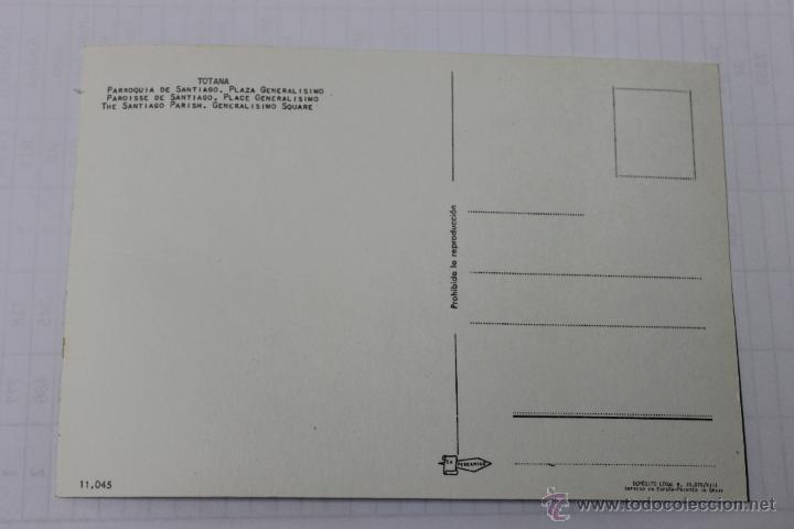 Postales: POSTAL IGLESIA PARROQUIAL Y PLAZA DEL GENERALISIMO, TOTANA MURCIA - Foto 2 - 45823745