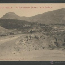 Postales: MURCIA - EL CASTILLO DEL PUERTO DE LA CADENA- P4132. Lote 46303269