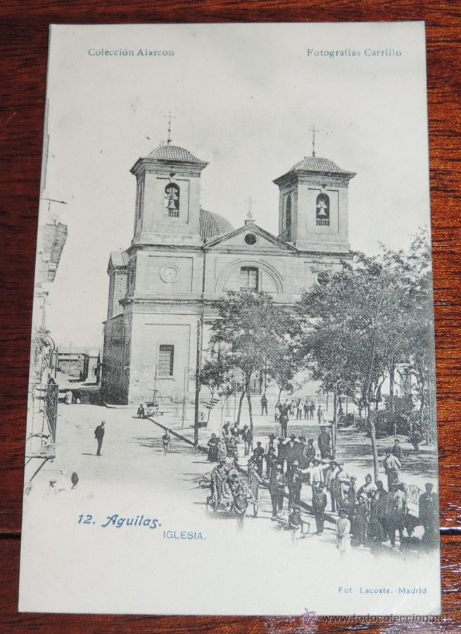 POSTAL DE AGUILAS. MURCIA. N.12. IGLESIA. FOT LACOSTE MADRID. COLECCIÓN ALARCON. FOT. CARRILLO. NO (Postales - España - Murcia Antigua (hasta 1.939))