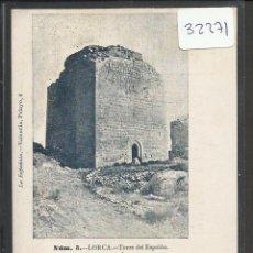 Postales: LORCA - 5 - TORRE DEL ESPOLON - REVERSO SIN DIVIDIR - LA ESPAÑOLA - (32271). Lote 49317453