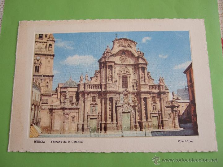 TARJETA POSTAL MURCIA - FACHADA DE LA CATEDRAL - FOTO LOPEZ - AÑOS 50/60 (Postales - España - Murcia Moderna (desde 1.940))