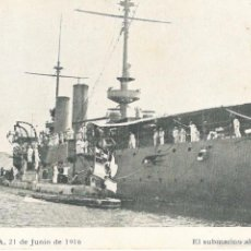 Postales: CARTAGENA (MURCIA) EL SUBMARINO ALEMAN U.35 - REPOSTANDO EN LAS COSTAS CARTAGENERAS EN 1916. Lote 56714393