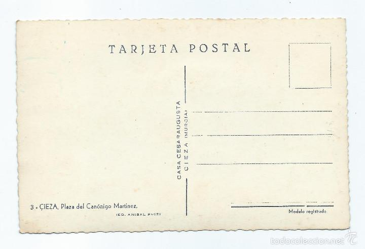 Postales: CIEZA, MURCIA. POSTAL. 3-PLAZA DEL CANÓNIGO MARTINEZ. CASA CESARAUGUSTA.EDICIÓN ANIBAL RUIZ. - Foto 2 - 60154035