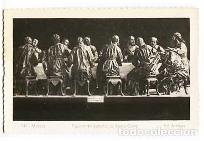 MURCIA FIGURAS DE SALCILLO LA SANTA CENA ED. ARRIBAS 141. SIN CIRCULAR (Postales - España - Murcia Moderna (desde 1.940))