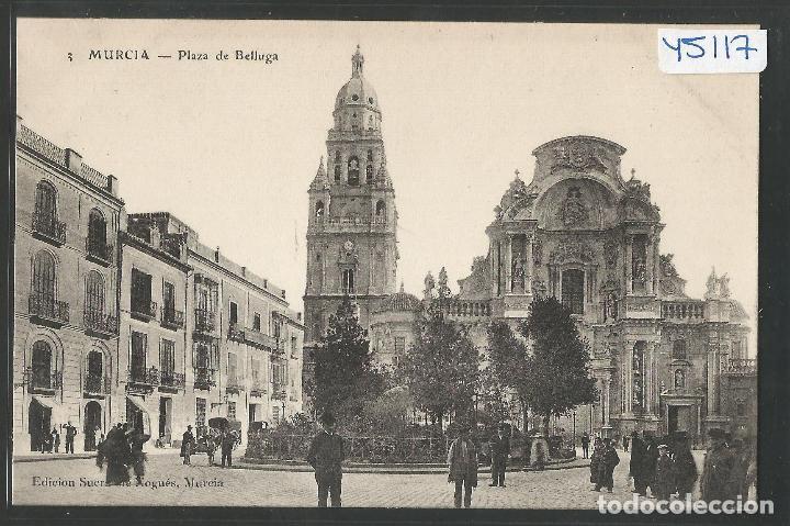 MURCIA - PLAZA DE BELLUGA - ED. SUCRS. DE NOGUES - VER REVERSO -(ZG- 45.117) (Postales - España - Murcia Antigua (hasta 1.939))
