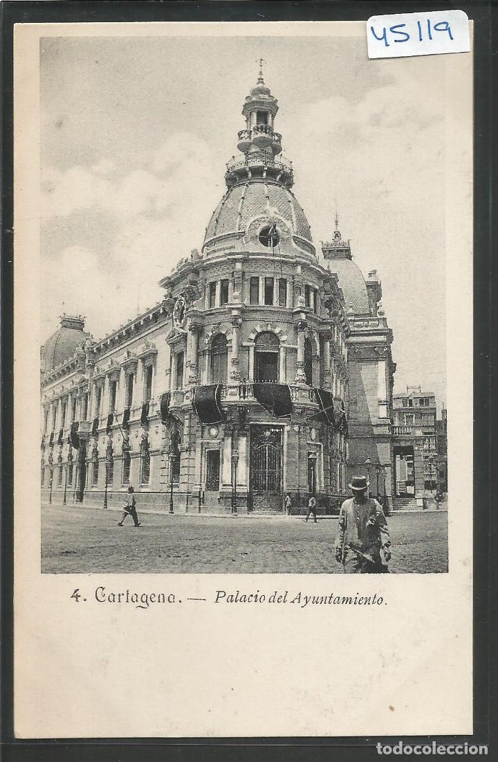 CARTAGENA - 4 - PALACIO DEL AYUNTAMIENTO-VIUDA LASSERE - VER REVERSO -(ZG- 45.119) (Postales - España - Murcia Antigua (hasta 1.939))