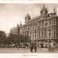 Postales: ALICANTE Nº1 PALACIO CARBONELL ARRIBAS CIRCULADA. Lote 69459213