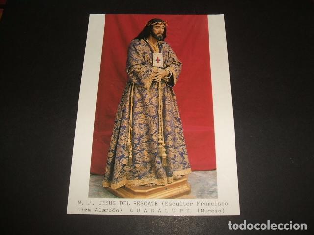 GUADALUPE MURCIA NUESTRO PADRE JESUS DEL RESCATE (Postales - España - Murcia Moderna (desde 1.940))