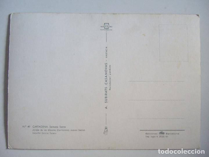 Postales: POSTAL MURCIA - CARTAGENA - SEMANA SANTA - CRISTO DE LOS MINEROS - CALIFORNIOS - JUEVES SANTO - 1964 - Foto 2 - 98042431