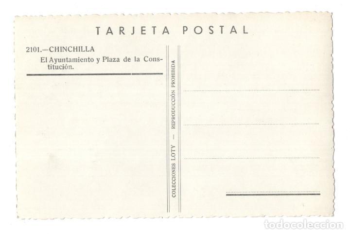 Postales: CHINCHILLA. ALBACETE.- EL AYUNTAMIENTO Y PLAZA DE LA CONSTITUCIÓN.- COLECCIONES LOTY - Foto 2 - 116631823