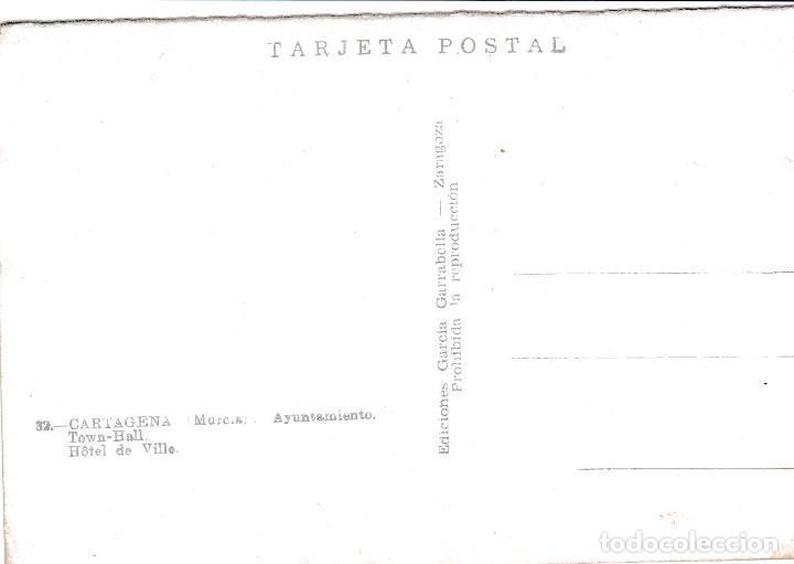 Postales: POSTAL DE CARTAGENA - MURCIA - AYUNTAMIENTO - Foto 2 - 125660183