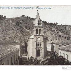 Postales: MURCIA.- GRAN BALNEARIO DE ARCHENA.- PLAZA DE LA IGLESIA.. Lote 131954054