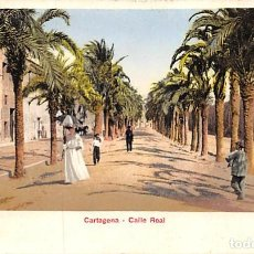 Postales: CARTAGENA.- CALLE REAL. Lote 148174926