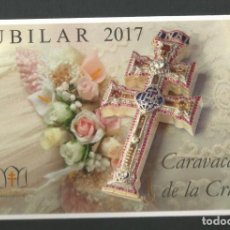 Postales: POSTAL SIN CIRCULAR - CARAVACA DE LA CRUZ - JUBILAR 2017 - MURCIA - EDITA TURISMO. Lote 156504734