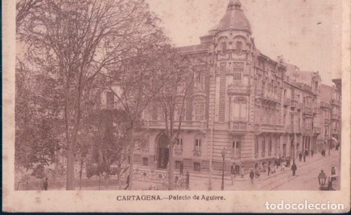 POSTAL CARTAGENA - PALACIO DE AGUIRRE - CASAU (Postales - España - Murcia Antigua (hasta 1.939))