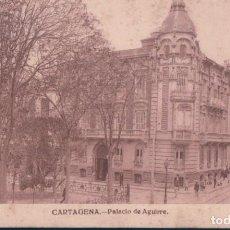 Postales: POSTAL CARTAGENA - PALACIO DE AGUIRRE - CASAU. Lote 166616134