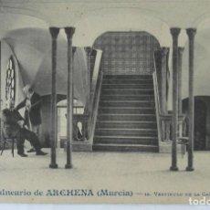 Postales: FOTOGRAFIA MURCIA,BALNEARIO DE ARCHENA VESTÍBULO DE LA GALERÍA DE LOS BAÑOS,EDITOR ANDRÉS FABERT.. Lote 171575252