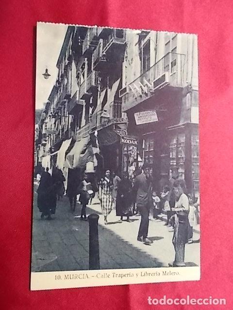 TARJETA POSTAL. 10. MURCIA. CALLE TRAPERIA Y LIBRERIA MELERO (Postales - España - Murcia Antigua (hasta 1.939))