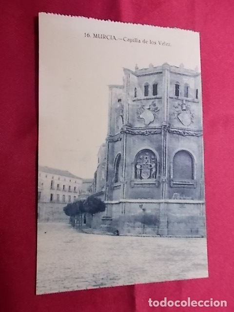 TARJETA POSTAL. 16. MURCIA. CAPILLA DE LOS VELEZ. EDICION MELERO (Postales - España - Murcia Antigua (hasta 1.939))