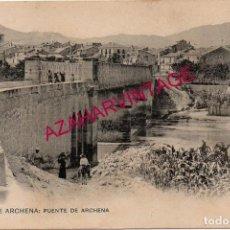 Postales: ANTIGUA POSTAL DE BAÑOS DE ARCHENA, MURCIA, PUENTE DE ARCHENA - CLICHE ACOSTA - ED. HAUSER Y MENET -. Lote 190279227