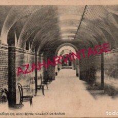 Postales: ANTIGUA POSTAL DE BAÑOS DE ARCHENA, MURCIA, GALERIA DE BAÑOS - CLICHE ACOSTA - ED. HAUSER Y MENET -. Lote 190279672