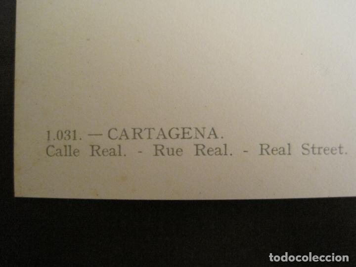 Postales: CARTAGENA-CALLE REAL-ED·ARRIBAS-1031-POSTAL ANTIGUA-(68.155) - Foto 4 - 195305617