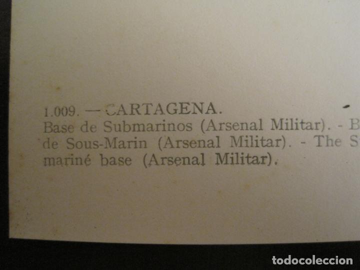 Postales: CARTAGENA-BASE DE SUBMARINOS (ARSENAL MILITAR)-ED·ARRIBAS-1009-POSTAL ANTIGUA-(68.157) - Foto 4 - 195306776