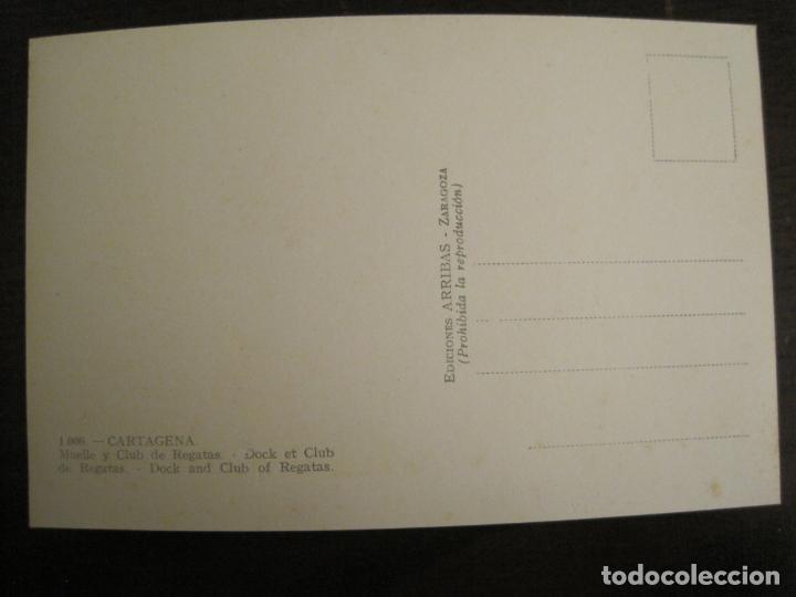Postales: CARTAGENA-MUELLE Y CLUB DE REGATAS-ED·ARRIBAS-1006-POSTAL ANTIGUA-(68.161) - Foto 3 - 195307401