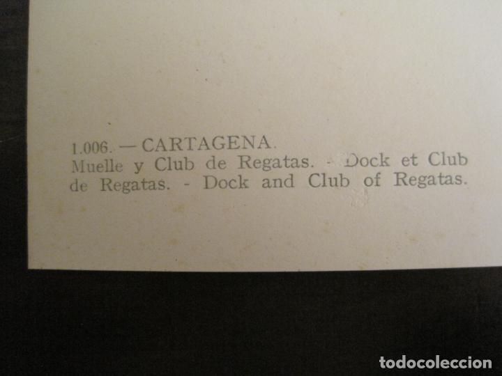 Postales: CARTAGENA-MUELLE Y CLUB DE REGATAS-ED·ARRIBAS-1006-POSTAL ANTIGUA-(68.161) - Foto 4 - 195307401