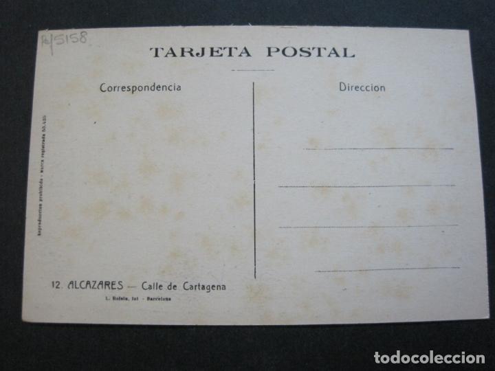 Postales: ALCAZARES-CALLE DE CARTAGENA-ROISIN-12-POSTAL ANTIGUA-(71.386) - Foto 3 - 207872551