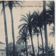 Postales: SANTA EULALIA Y EL CIGARRAL-CIRCULADA Y CON SELLO-MURCIA. Lote 210140125