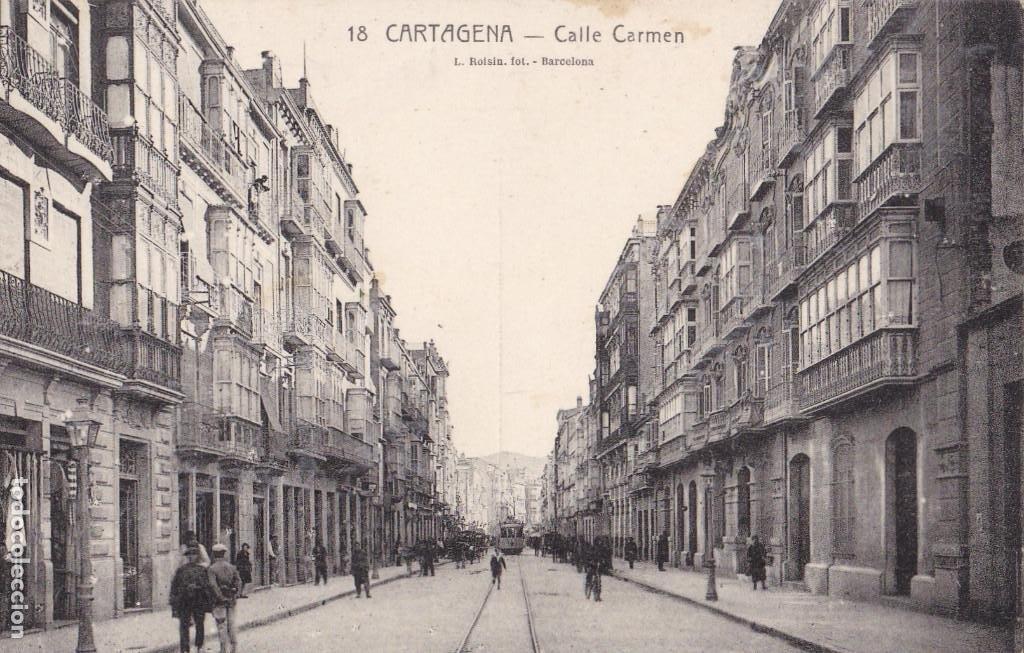 MURCIA CARTAGENA CALLE CARMEN. ED. ROISIN Nº 18 (Postales - España - Murcia Antigua (hasta 1.939))
