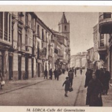 Postales: MURCIA LORCA CALLE DEL GENERALISIMO. SIN CIRCULAR. Lote 221713672
