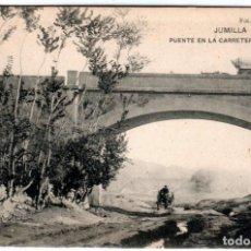 Postales: BONITA POSTAL - JUMILLA (MURCIA) - PUENTE EN LA CARRETERA DE AGRAMIN - FOT. VILOMARA. Lote 235345380