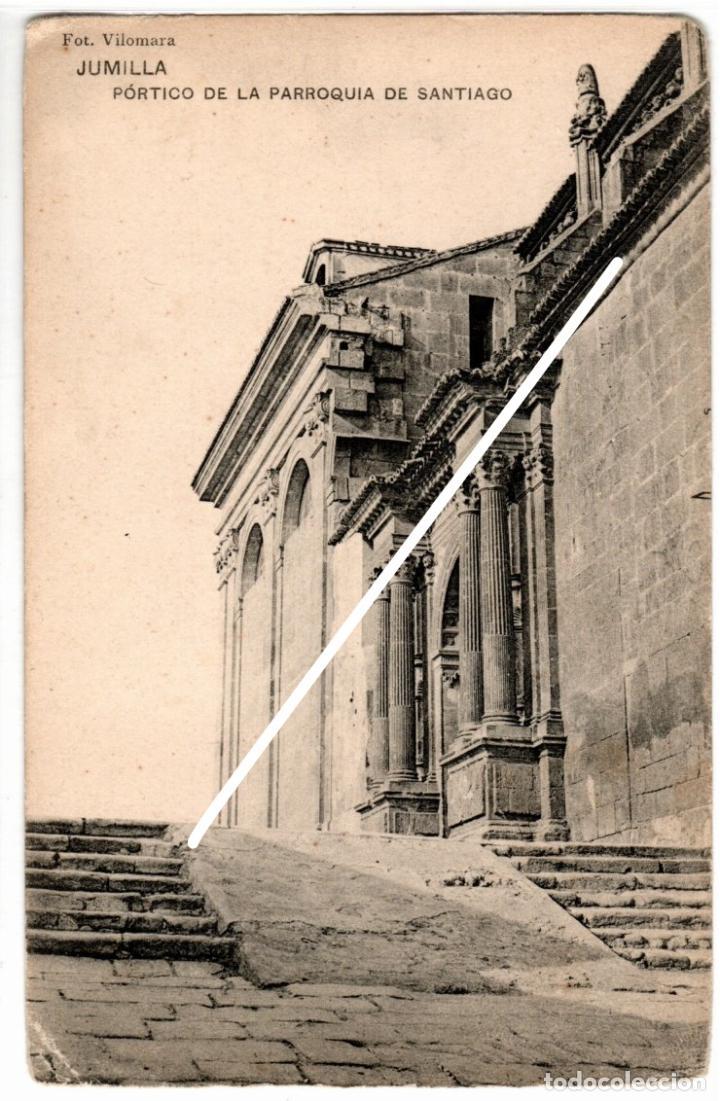 PRECIOSA POSTAL - JUMILLA (MURCIA) - PORTICO DE LA PARROQUIA DE SANTIAGO - FOT. VILOMARA (Postales - España - Murcia Antigua (hasta 1.939))