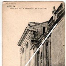 Postales: PRECIOSA POSTAL - JUMILLA (MURCIA) - PORTICO DE LA PARROQUIA DE SANTIAGO - FOT. VILOMARA. Lote 235346475