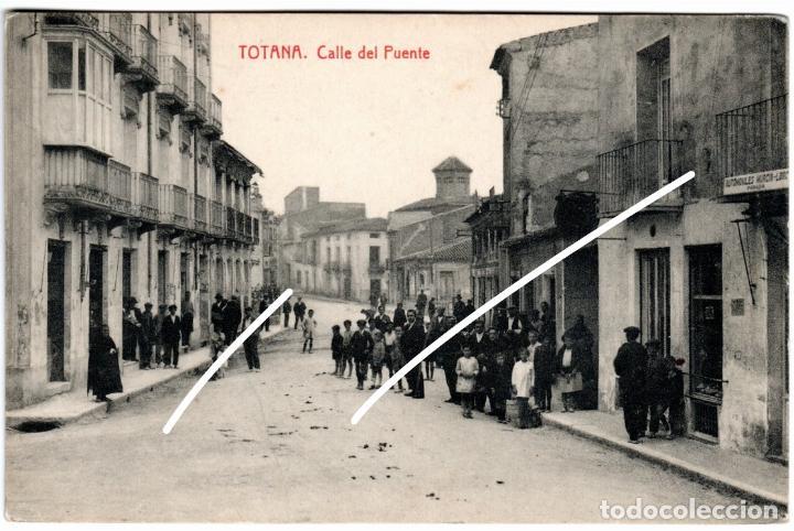 MAGNIFICA POSTAL - TOTANA (MURCIA) - CALLE DEL PUENTE (Postales - España - Murcia Antigua (hasta 1.939))