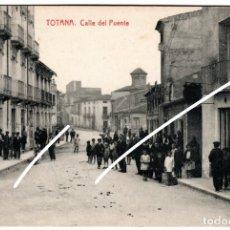 Postales: MAGNIFICA POSTAL - TOTANA (MURCIA) - CALLE DEL PUENTE. Lote 235367825