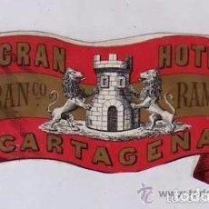 Postales: ETIQUETA ORIGINAL GRAN HOTEL DE FRANCISCO RAMOS CARTAGENA. MURCIA. 13 X 7 CM.. Lote 235796445